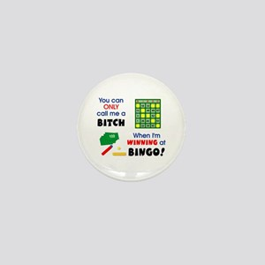 Bingo Bitch 3 Mini Button