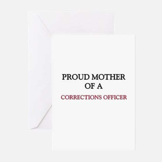 Proud Mother Of A CORRECTIONS OFFICER Greeting Car