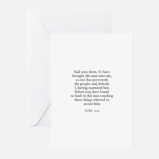 LUKE  23:14 Greeting Cards (Pk of 10)