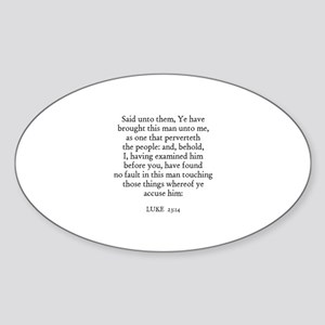 LUKE 23:14 Oval Sticker