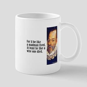 """Cervantes """"For If He"""" Mug"""