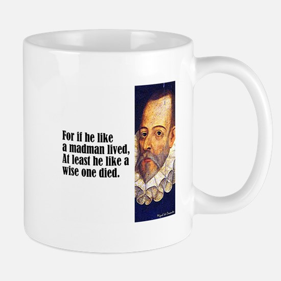 "Cervantes ""For If He"" Mug"
