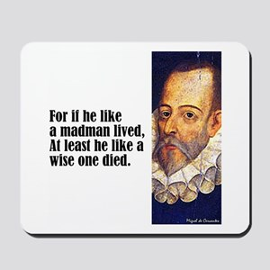 "Cervantes ""For If He"" Mousepad"