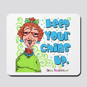 Keep Your Chins Up! Mousepad