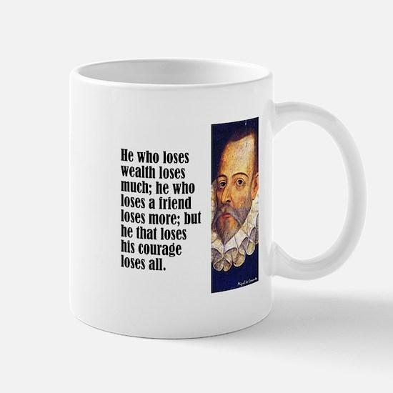 "Cervantes ""Who Loses"" Mug"