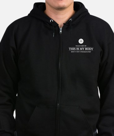 This is My Body Zip Hoodie (dark)