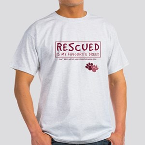 Rescued is my Favourite Breed Light T-Shirt