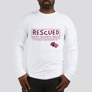 Rescued is my Favourite Breed Long Sleeve T-Shirt