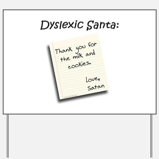 Unique Dyslexia Yard Sign