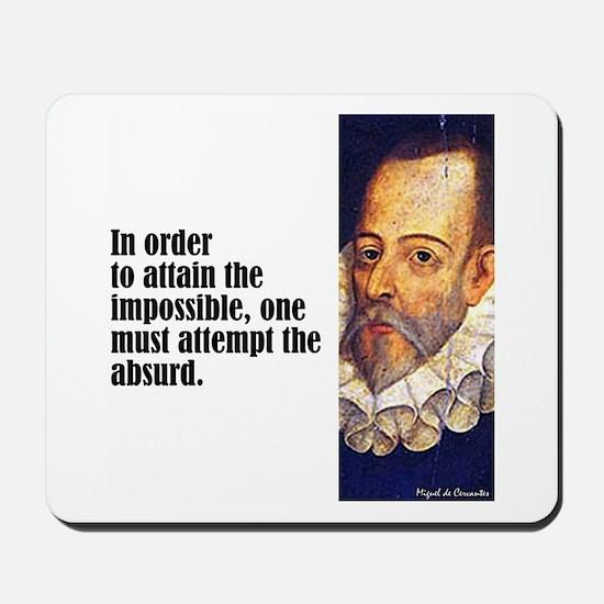 """Cervantes """"Absurd"""" Mousepad"""