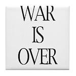 War Is Over Tile Coaster