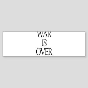 War Is Over Bumper Sticker