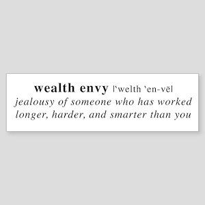 Wealth Envy Bumper Sticker
