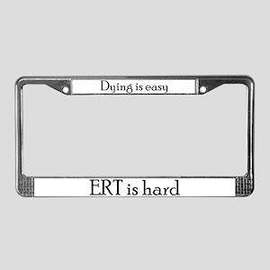 OCD ERT is hard License Plate Frame