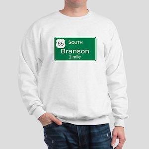 65 South to Branson, Missouri Sweatshirt