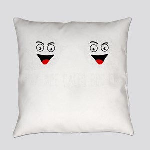 They Are Called Boo bies Everyday Pillow