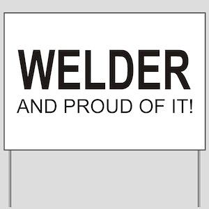 The Proud Welder Yard Sign