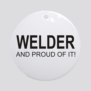 The Proud Welder Ornament (Round)