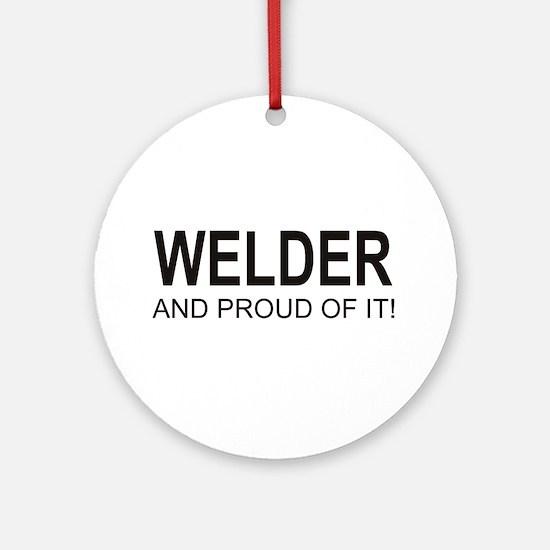 The Proud Welder Ornament (Round)