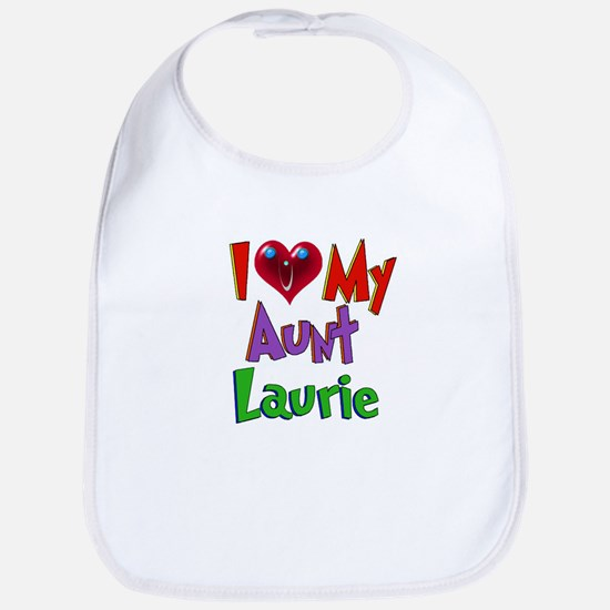 I LOVE MY AUNT LAURIE Bib