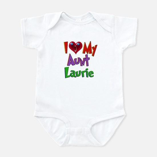 I LOVE MY AUNT LAURIE Infant Bodysuit