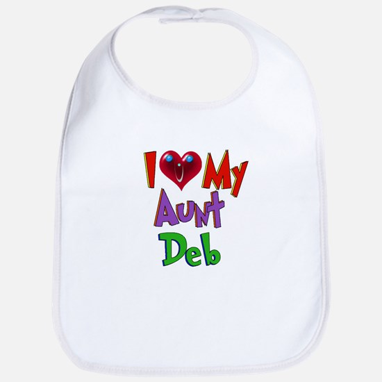 I LOVE MY AUNT DEB Bib