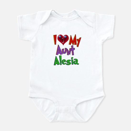 I LOVE MY AUNT ALESIA Infant Bodysuit