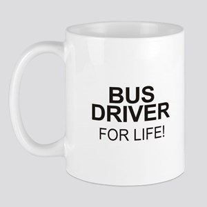 Bus Driver For Life Mug (right side)