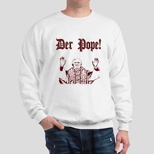 Der Pope! Sweatshirt