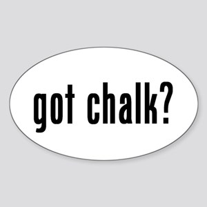 got chalk? Oval Sticker