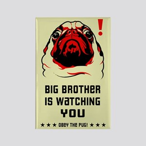 Pug Big Brother is Watching YOU- Magnet