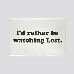 I'd rather be watching Lost Rectangle Magnet