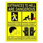 entrances2hell Small Safety Poster (16x20)