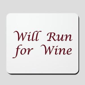 Will Run for Wine Mousepad