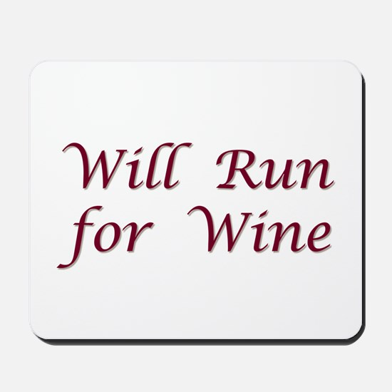 Will Run for Wine Mousepad