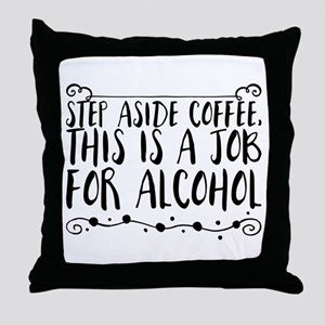 Step Aside Coffee, This Is A Job For Throw Pillow