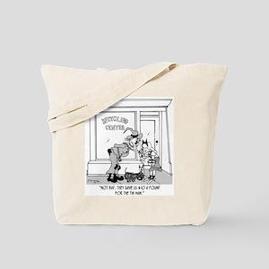 $10 a Pound for the Tin Man Tote Bag