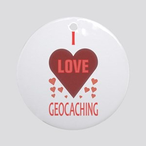 I Love Geocaching Ornament (Round)
