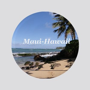 "Great Gifts from Maui Hawaii 3.5"" Button"