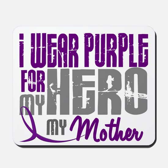 I Wear Purple For My Hero 3 (Mother) Mousepad