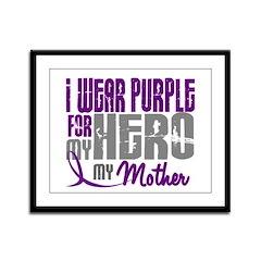 I Wear Purple For My Hero 3 (Mother) Framed Panel