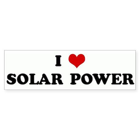 I Love SOLAR POWER Bumper Sticker