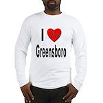 I Love Greensboro (Front) Long Sleeve T-Shirt
