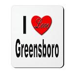 I Love Greensboro Mousepad