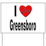 I Love Greensboro Yard Sign
