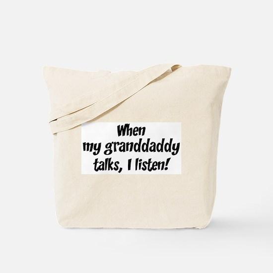 I listen to granddaddy Tote Bag
