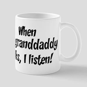 I listen to granddaddy Mug