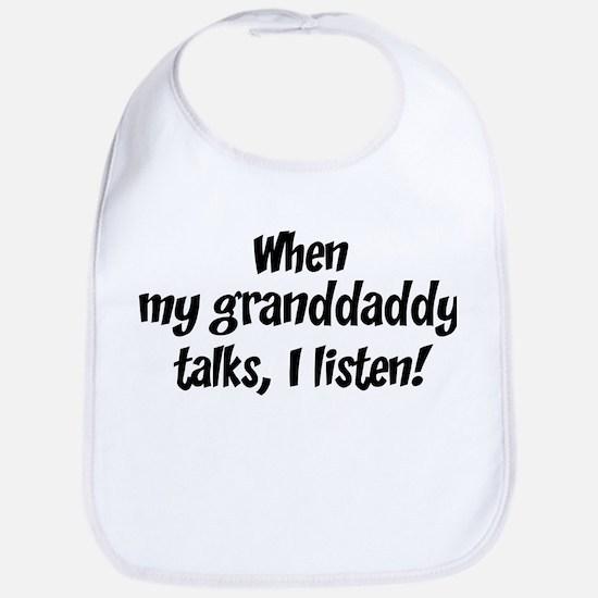 I listen to granddaddy Bib
