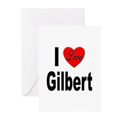 I Love Gilbert Greeting Cards (Pk of 10)