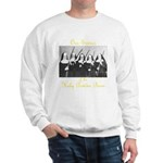 Our Sisters of the Holy Powder Burn Sweatshirt